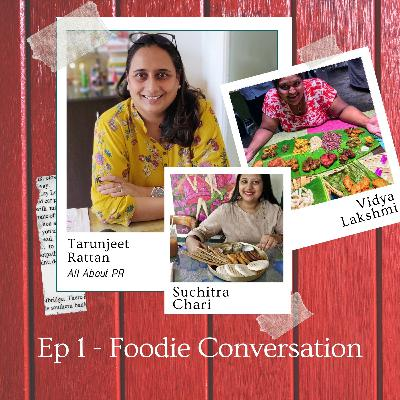 The Foodie & PR Conversation