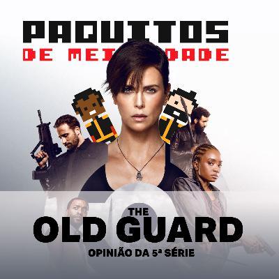 Cinepaquitos #01 - The Old Guard é um Highlander sem frescura? [Sem Spoiler!] Com Pensador Louco.