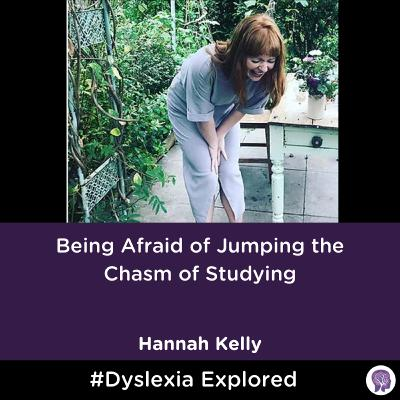 #44 Being Afraid of Jumping the Chasm of Studying. Hannah Kelly Part 1