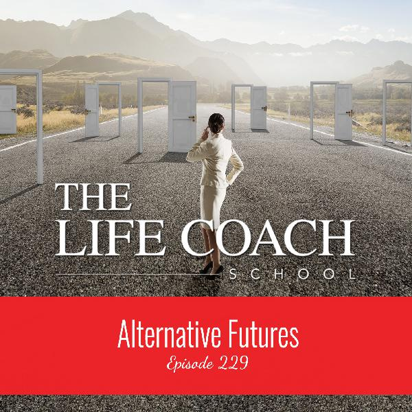 Ep #229: Alternative Futures
