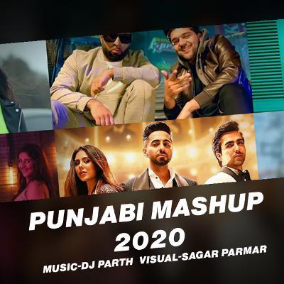 Punjabi mashup 2020 - DJ Parth