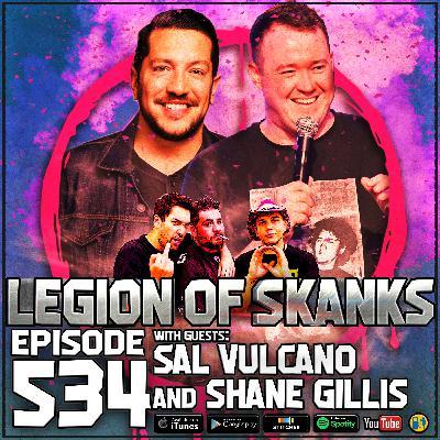 Episode #534 - Defecation of Character - Sal Vulcano, Shane Gillis, & Ari Shaffir