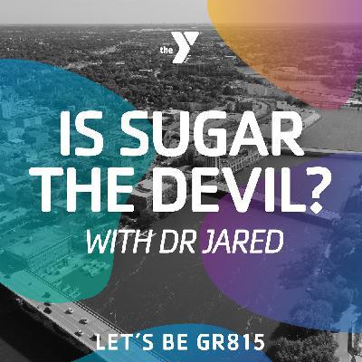 Is Sugar the Devil?