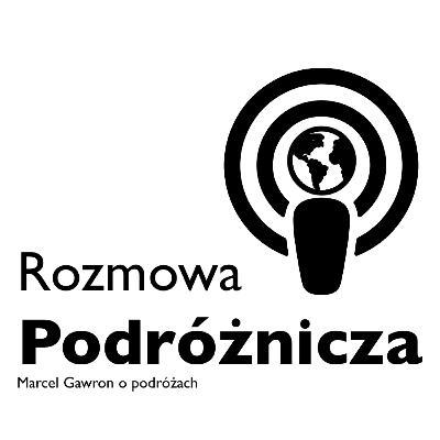 #10 - Pielgrzymowanie przez świat w klasie Economy Plus - Michał Piec