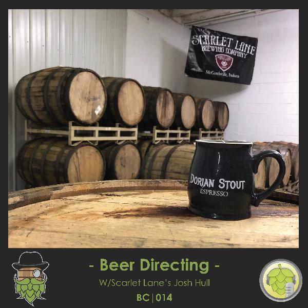 BC014: Beer Directing w/Scarlet Lane's Josh Hull
