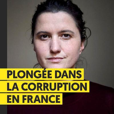Plongée dans la corruption en France | Elise Van Beneden