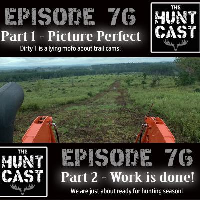 The Huntcast Episode 76 Part 2 - Work is Done!