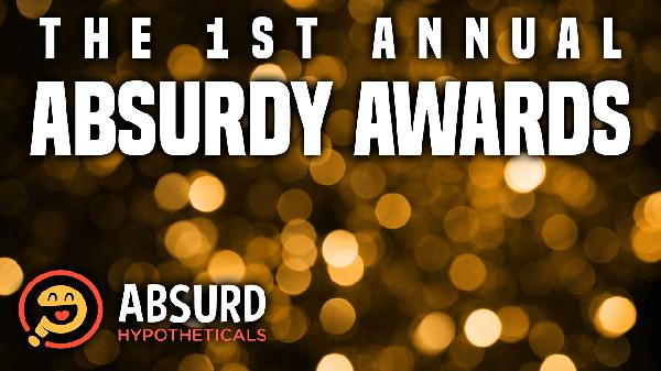 Episode 32: The 1st Annual Absurdy Awards