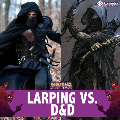 LARP vs D&D