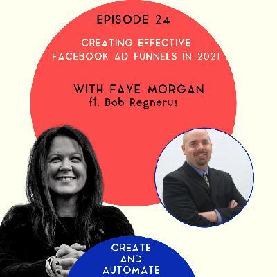 Bob Regnerus on creating effective Facebook ads funnels | 24