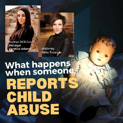 What happens when someone reports you for child abuse?