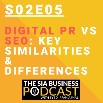 ☣️Digital PR Vs SEO: Key Similarities & Differences [S02E05]