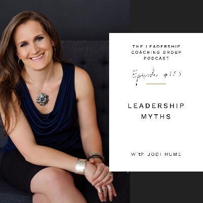 Leadership Myths with Jodi Hume