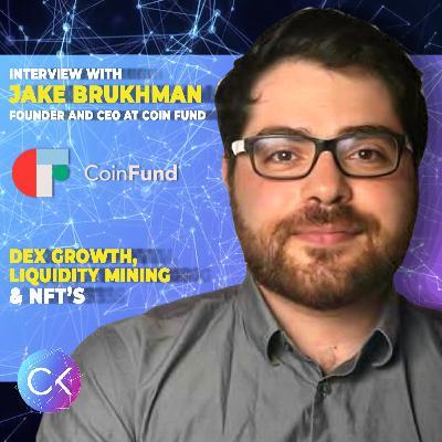📈DEX Growth, Liquidity Mining & NFT's (w Jake Brukhman & Constantin Kogan)