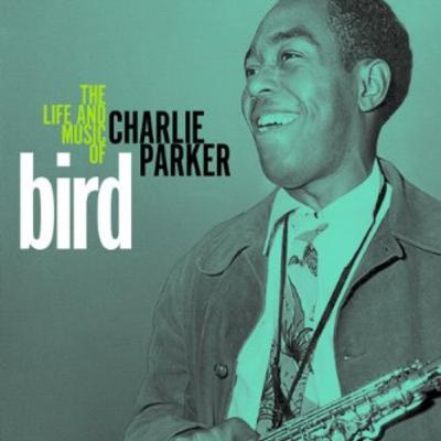 5. Chuck Haddix - Part 1 - The Life and Music of Charlie Parker