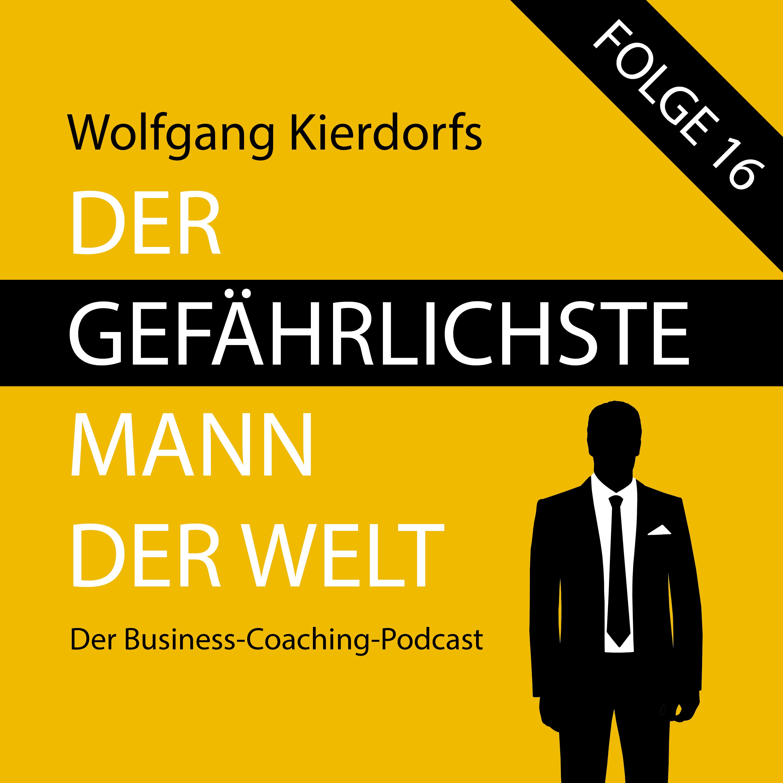 Folge 16: Gefährlich durch Coaching PLUS Beratung