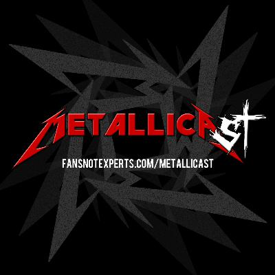 "METALLICAST'S BLACK SUMMER pt. 10: ""The Struggle Within"""