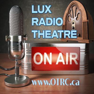 Lux Radio Theatre - Fifth Avenue Girl