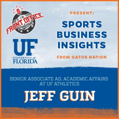 Multiple Perspectives Jeff Guin, Senior Assoc AD Academic Affairs at UF Athletics,UF Insights Series