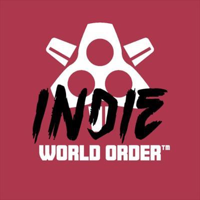 Indie World Order - 005 Beautifully Brutal