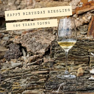 Riesling Day: 586 Years Young