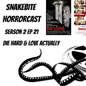 HORRORCAST SEASON 2 EP 21 - NON-HORROR XMAS SPECIAL - LOVE ACTUALLY & DIE HARD