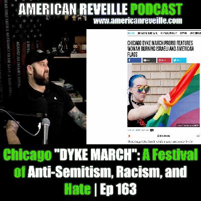 """Chicago """"DYKE MARCH"""": A Festival of Anti-Semitism, Racism, and Hate 