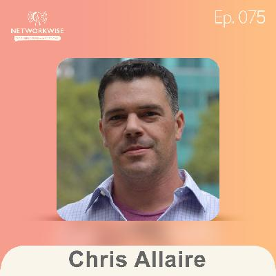 Chris Allaire: The Work Experience is Everything