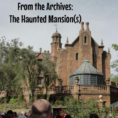 From the Archives: The Haunted Mansion(s)