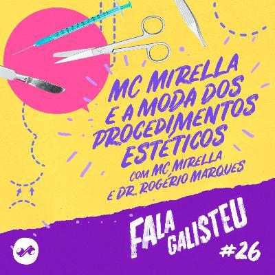 MC Mirella e a moda dos procedimentos estéticos