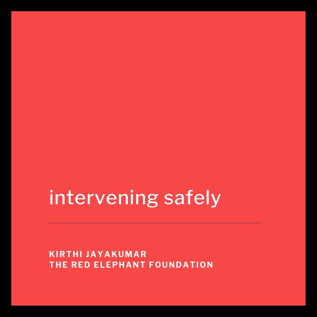 Episode 9 - Intervening Safely