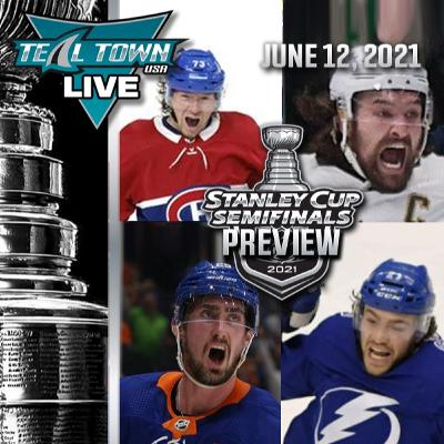 2021 NHL Stanley Cup Semifinals Preview - 6-12-2021 - Teal Town USA Live