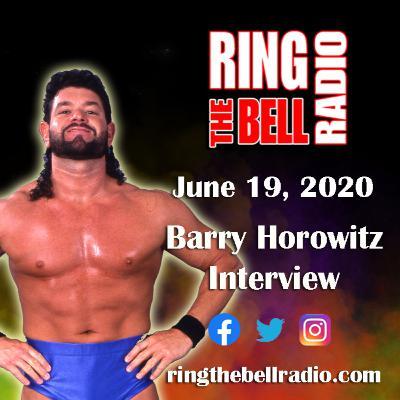Barry Horowitz Interview - 6/19/20