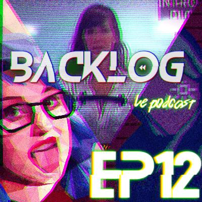 Backlog Episode 12 - Tierce Personne Simulator [Orwell /Her Story /Papers,Please]