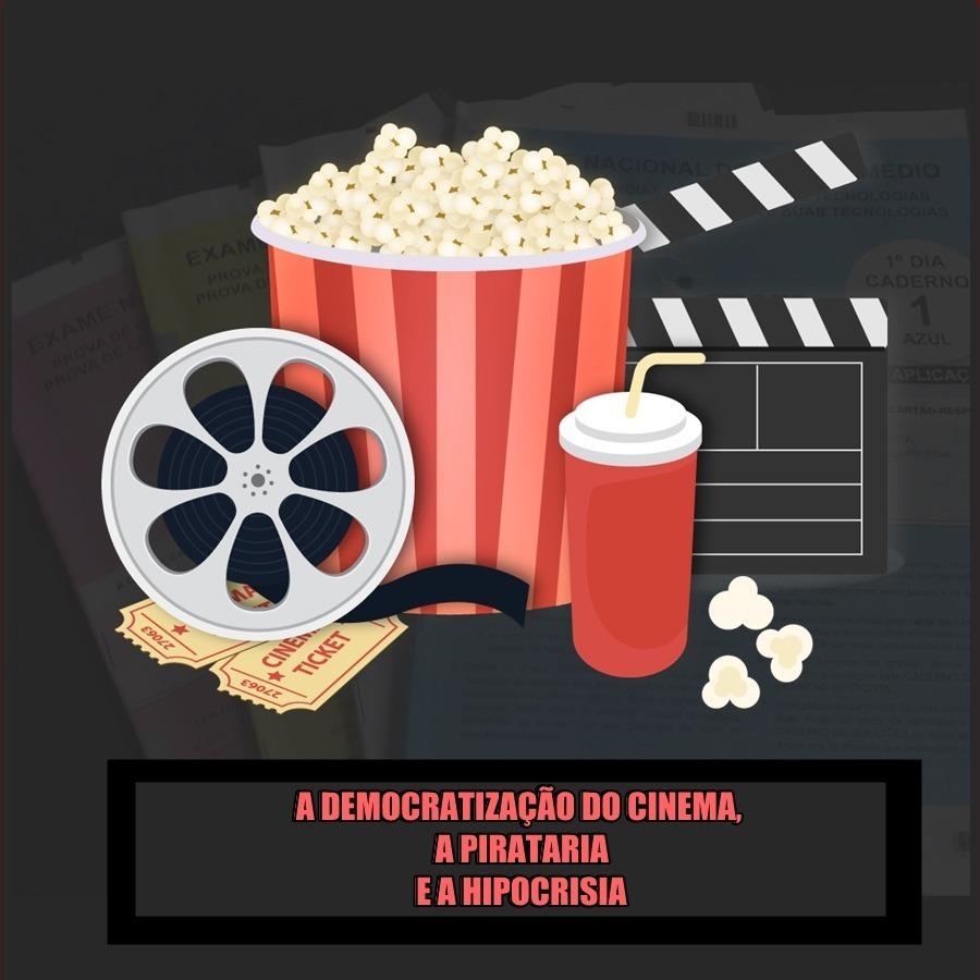 UaiCast -  A Democratização do Cinema, a Pirataria e a hipocrisia