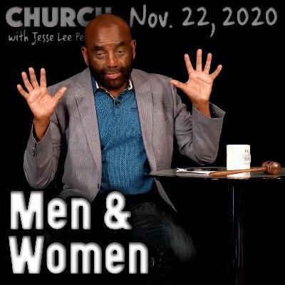 11/22/20 Secret to Business; Men Moving into Women's Places (Church)