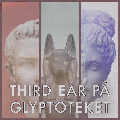Third Ear på Glyptoteket: I Gaius Caligulas tid