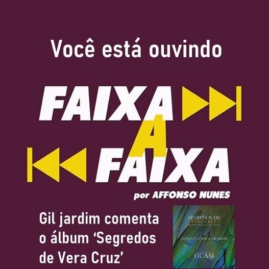 Gil Jardim apresenta o álbum Segredos de Vera Cruz