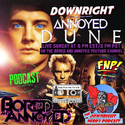 "Downright Annoyed with Movies 006 - ""Dune"" (1984)"