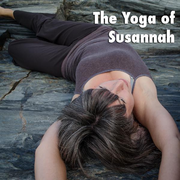 The Yoga Of Susannah Podcast - The Yoga of Susannah | Listen
