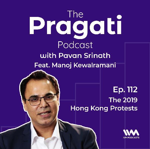 Ep. 112: The 2019 Hong Kong Protests