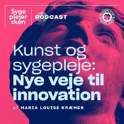 № 4 — Kunst og sygepleje: Nye veje til innovation