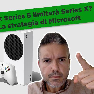 Xbox Series S limiterà Series X? La strategia di Microsoft in attesa di PlayStation 5