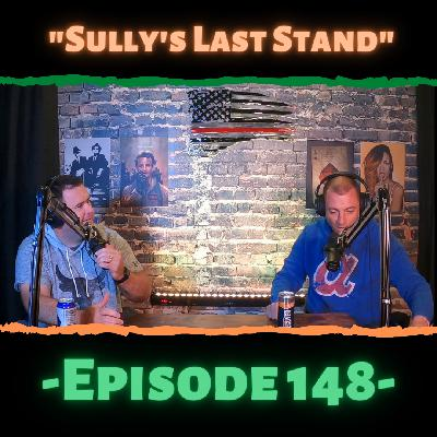 """""""Sully's Last Stand"""""""