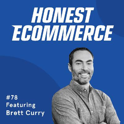 078 | Expectations vs Efforts and the Importance of Knowing Your Numbers | with Brett Curry