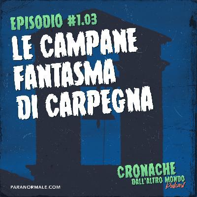 S01 Ep.03 - Le campane fantasma di Carpegna