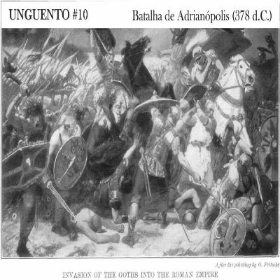 Unguento do Ogro #10: Batalha de Adrianópolis (378 d.C.)