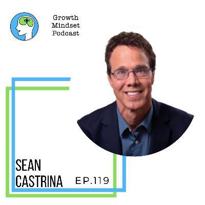 119: Success formulas - Sean Castrina, Serial Entrepreneur, Author - Worlds greatest business plan