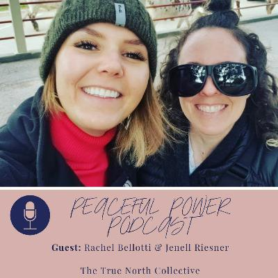 Rachel Bellotti & Jenell Riesner of The True North Collective
