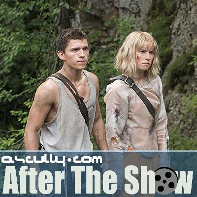 After The Show 680: Chaos Walking Review